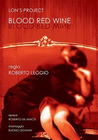 BLOOD RED WINE ALL' INTERNATIONAL TOUR FILM FESTIVAL